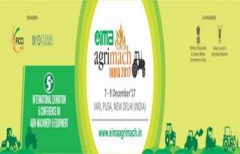 EIMA Agrimach 2017- An International Exhibition amp Conference on Agricultural Machineries amp Equipment (7-9 December, 2017) at New Delhi.
