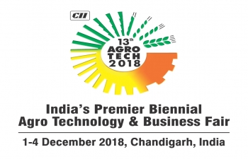 13th edition of Agro Tech Business Fair from 1-4 December 2018 in Chandigarh, India