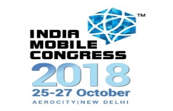 India Mobile Congress (IMC) 2018 in New Delhi from 25-27 October 2018
